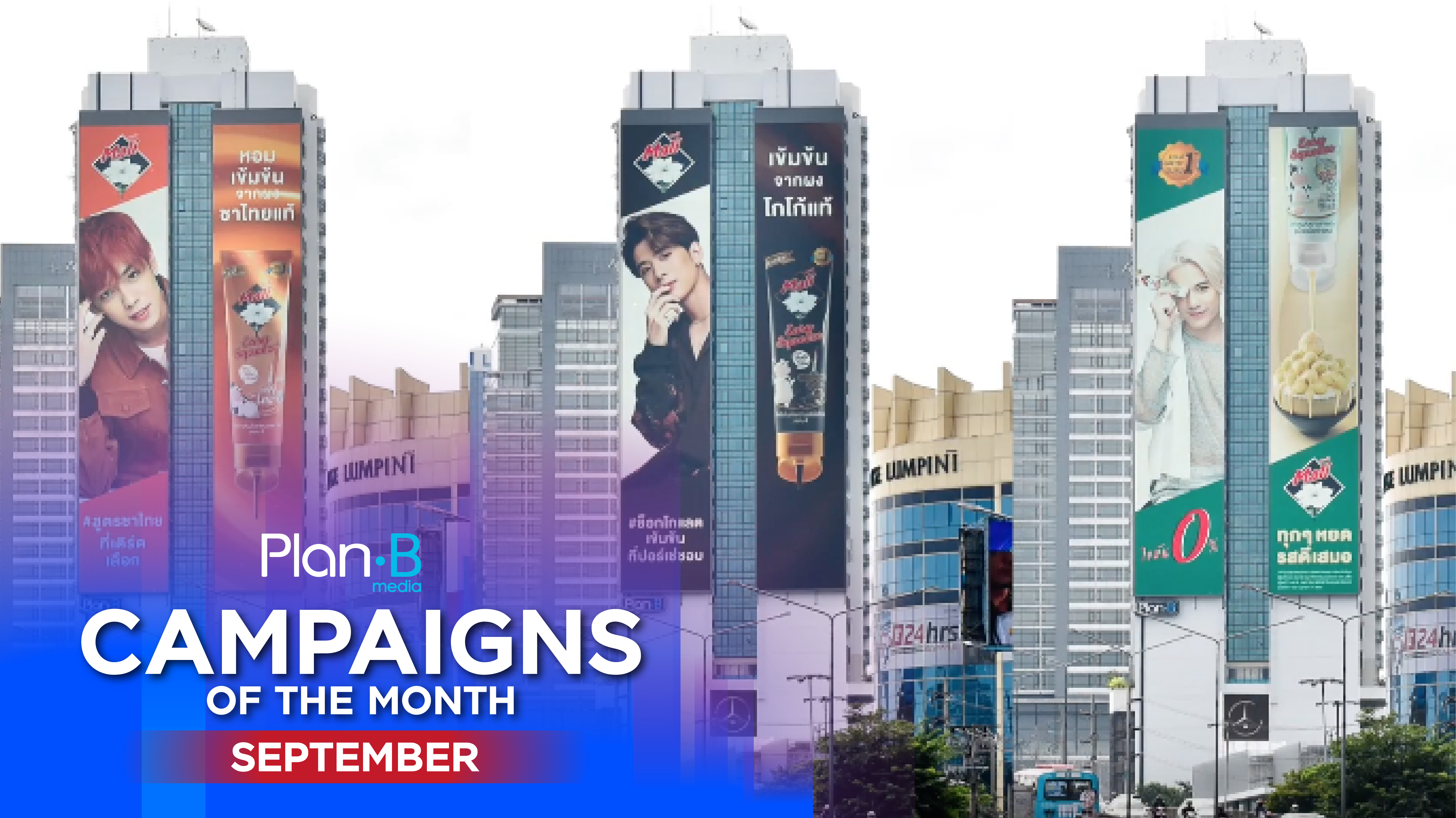 Plan B Media | Campaigns of the month | September 2019
